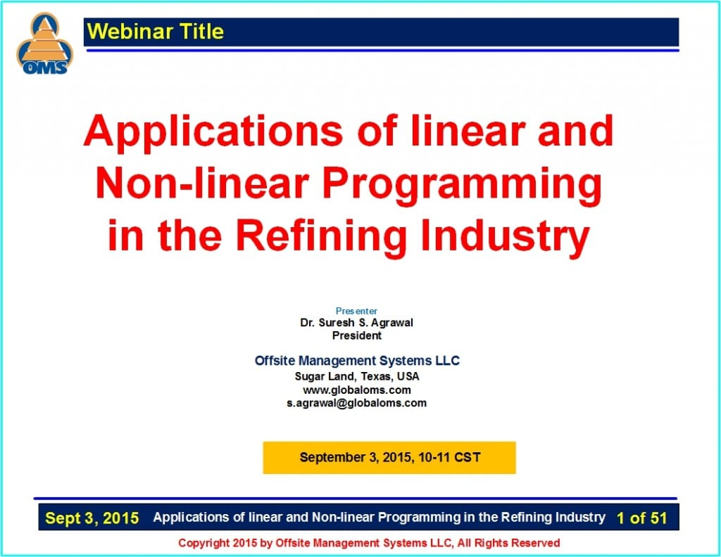 OMS-W08 Applications of linear and Non-linear Programming in the Refining Industry