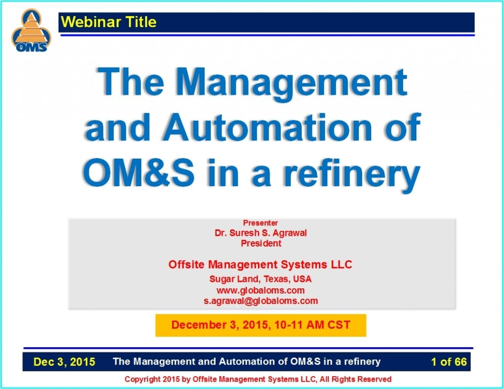 OMS-W10 The Management and Automation of OM&S in a refinery