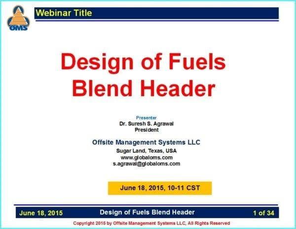 OMS W06 Design of Fuels Blend Header Webinars